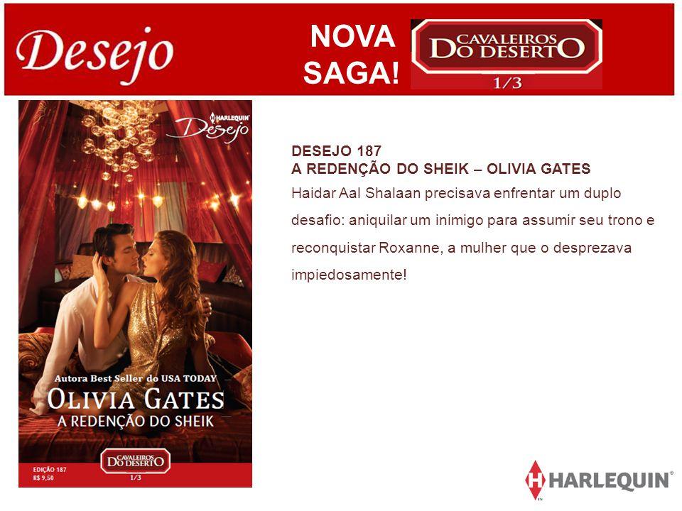 NOVA SAGA! DESEJO 187 A REDENÇÃO DO SHEIK – OLIVIA GATES