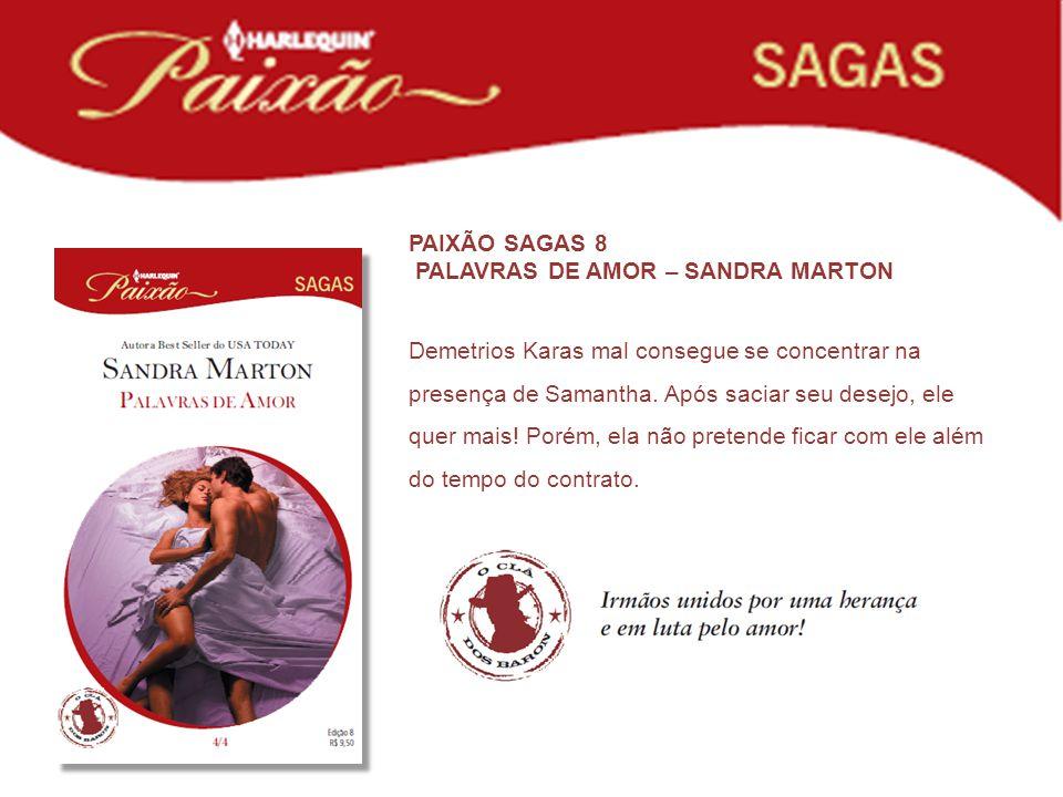 PAIXÃO SAGAS 8 PALAVRAS DE AMOR – SANDRA MARTON.