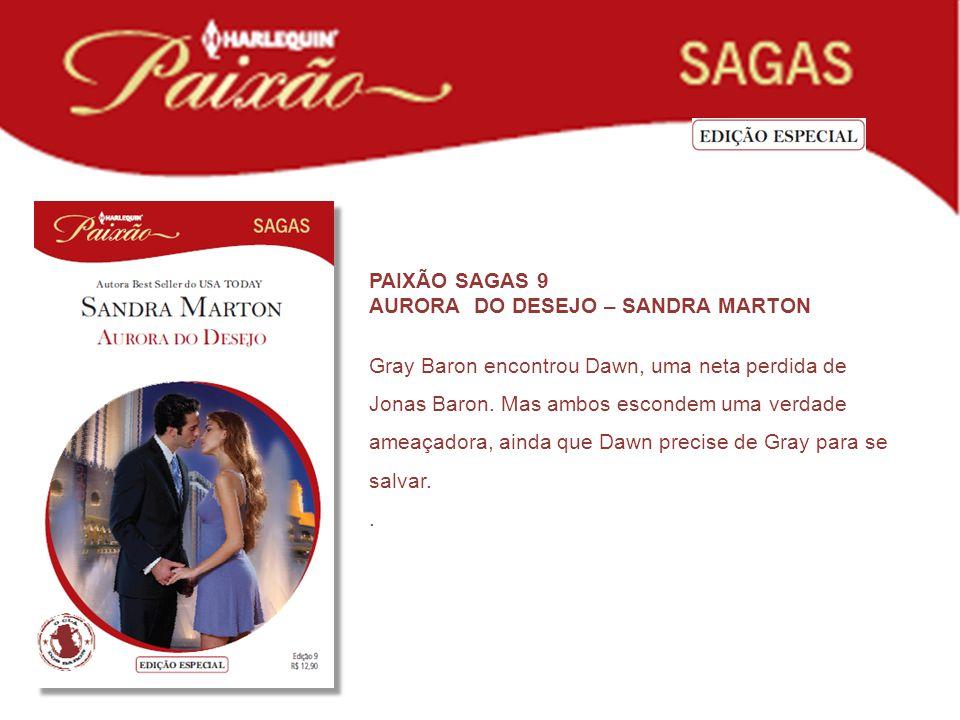 PAIXÃO SAGAS 9 AURORA DO DESEJO – SANDRA MARTON.