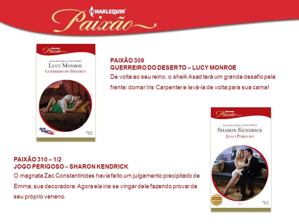 PAIXÃO 309 GUERREIRO DO DESERTO – LUCY MONROE.