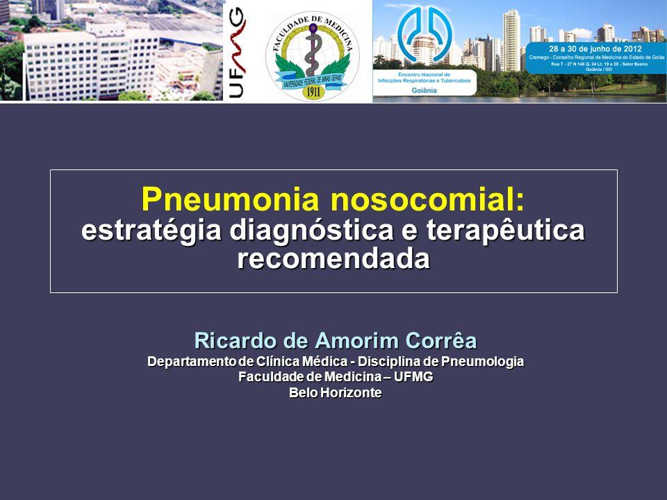 Pneumonia nosocomial: estratégia diagnóstica e terapêutica recomendada