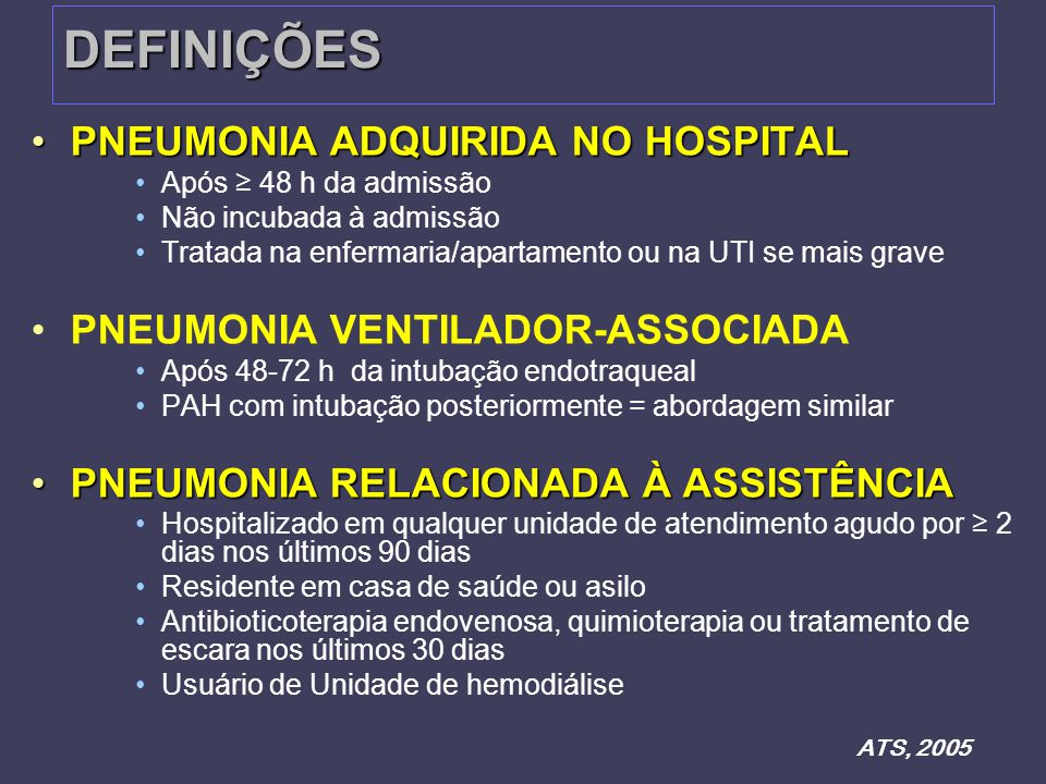 DEFINIÇÕES PNEUMONIA ADQUIRIDA NO HOSPITAL