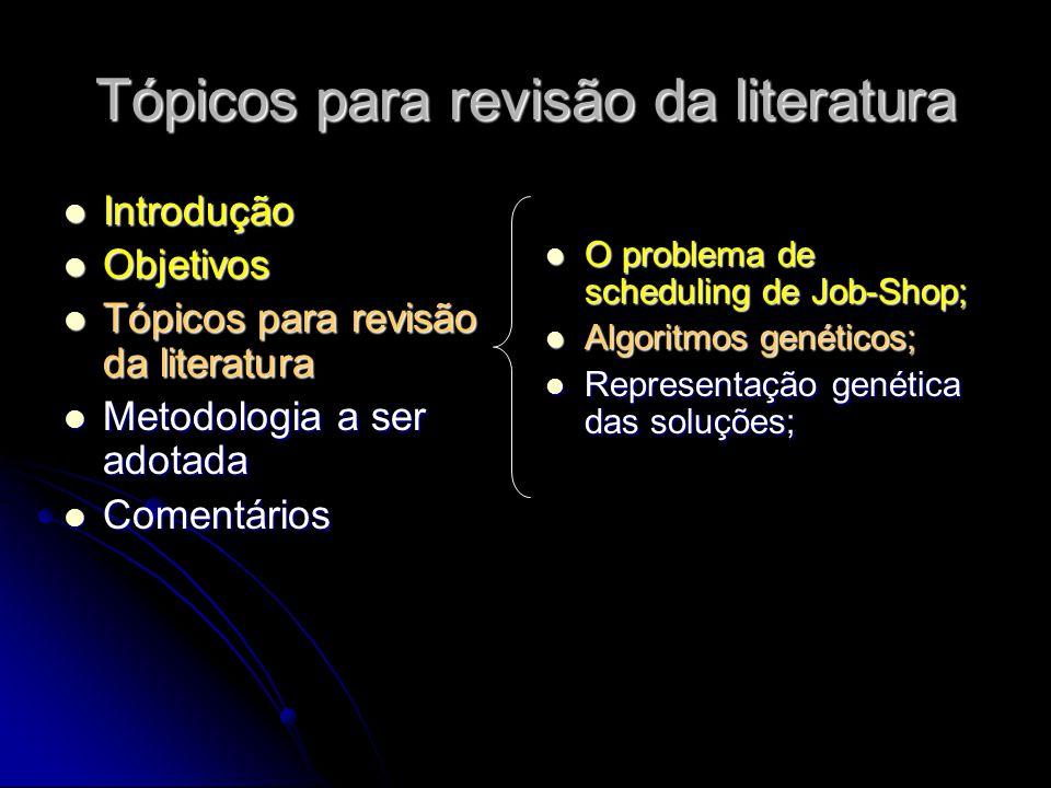 Tópicos para revisão da literatura