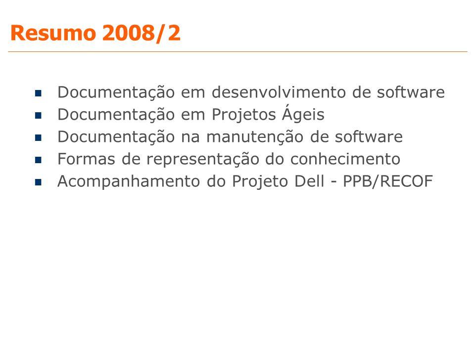 Resumo 2008/2 Documentação em desenvolvimento de software