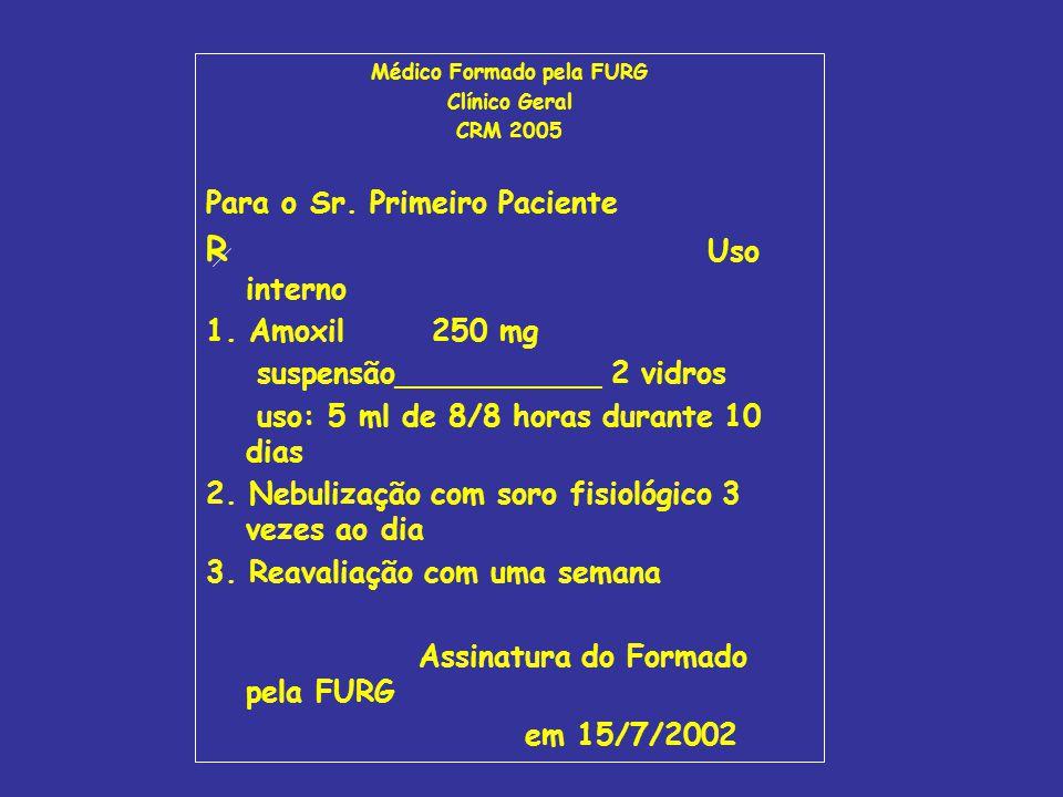 Médico Formado pela FURG rua Alfredo Huch, 475, RIO GRANDE, RS