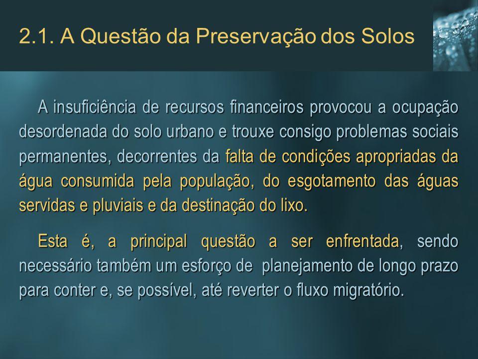 2.1. A Questão da Preservação dos Solos