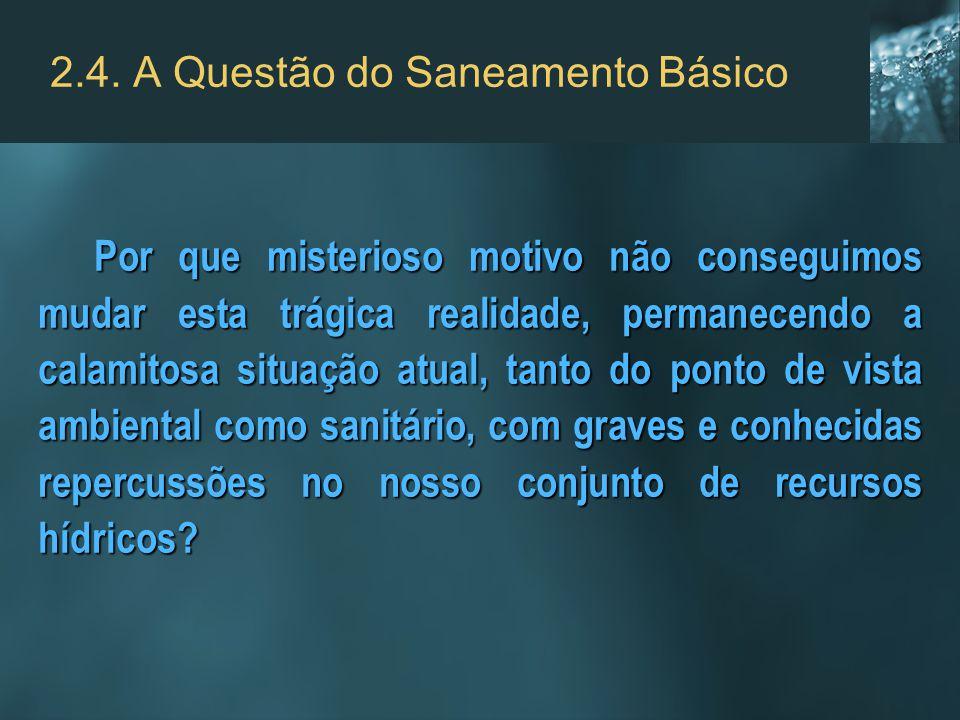 2.4. A Questão do Saneamento Básico