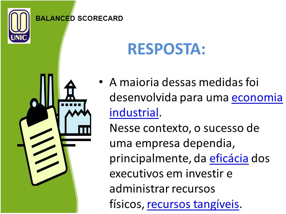 BALANCED SCORECARD RESPOSTA: