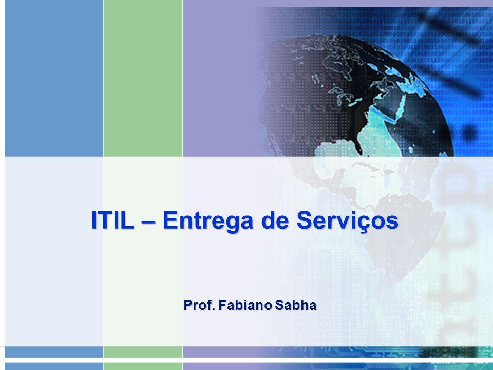 ITIL – Entrega de Serviços