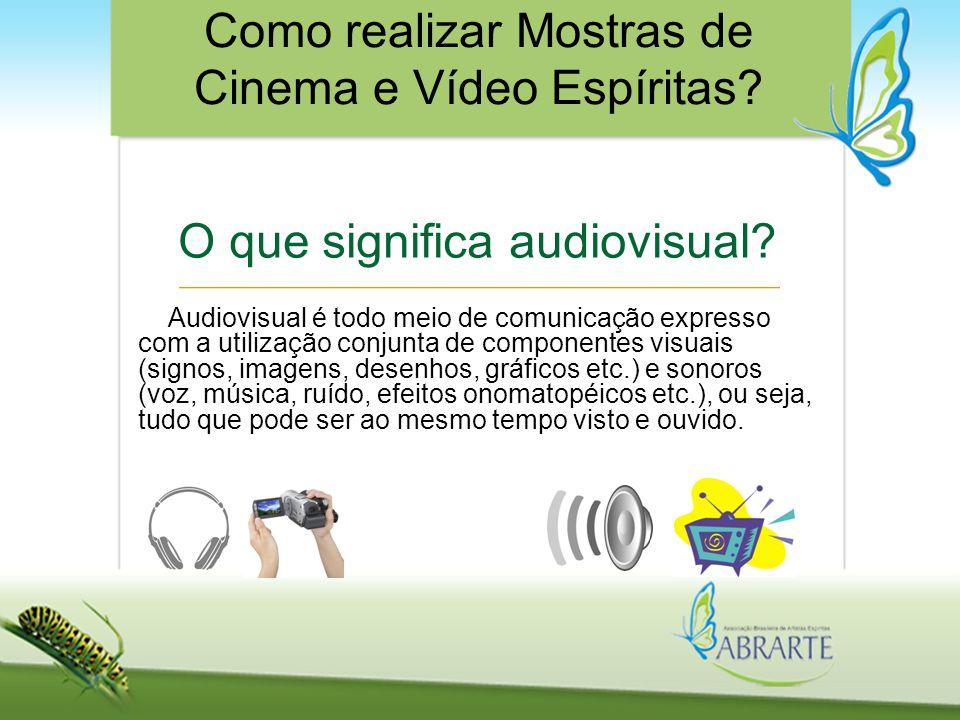 O que significa audiovisual