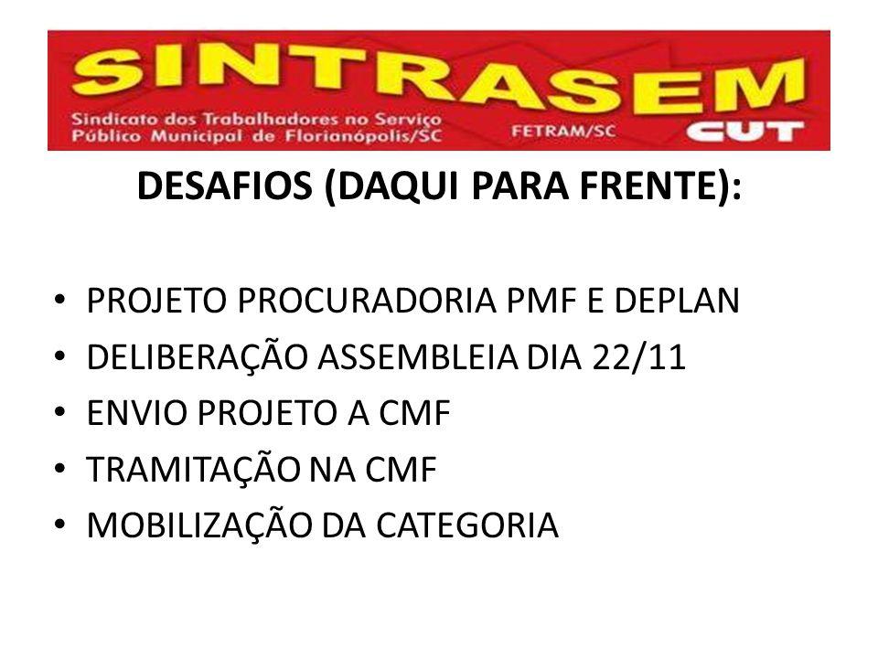 DESAFIOS (DAQUI PARA FRENTE):