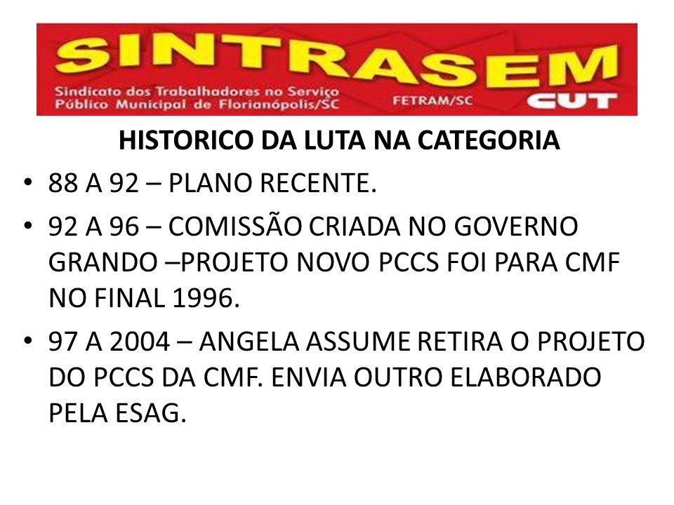 HISTORICO DA LUTA NA CATEGORIA