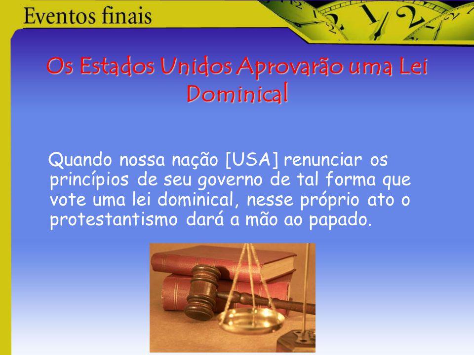 Os Estados Unidos Aprovarão uma Lei Dominical