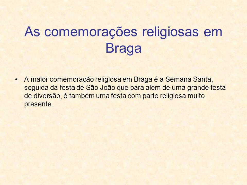 As comemorações religiosas em Braga