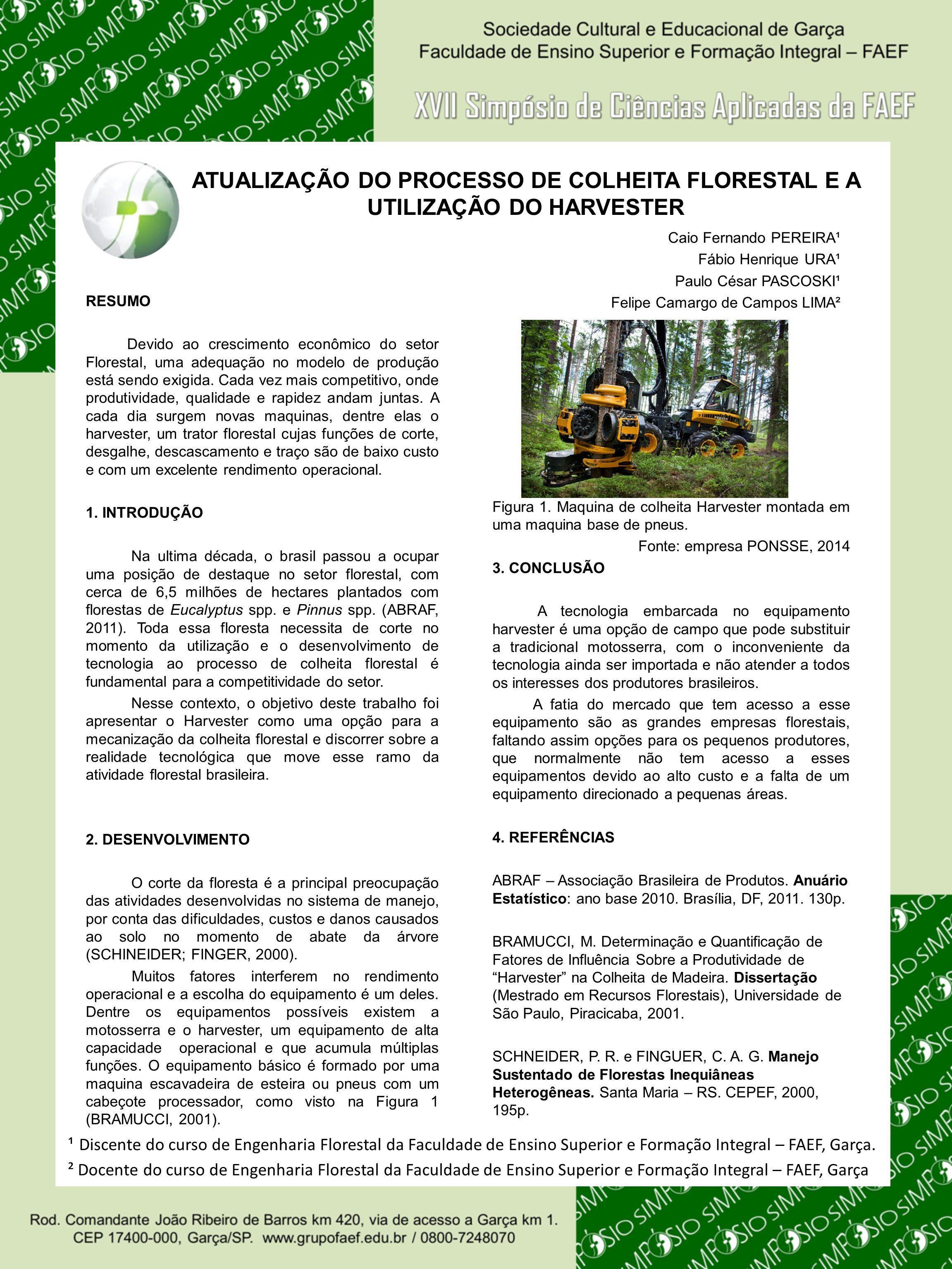 ATUALIZAÇÃO DO PROCESSO DE COLHEITA FLORESTAL E A UTILIZAÇÃO DO HARVESTER