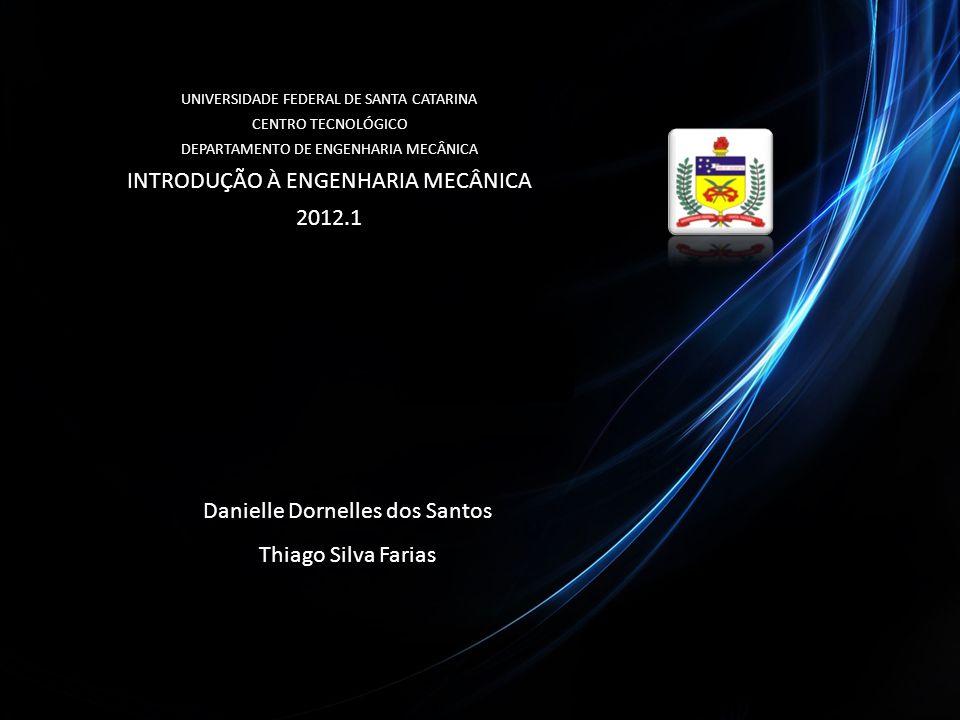INTRODUÇÃO À ENGENHARIA MECÂNICA 2012.1
