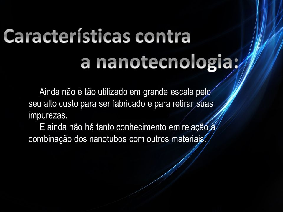 Características contra a nanotecnologia: