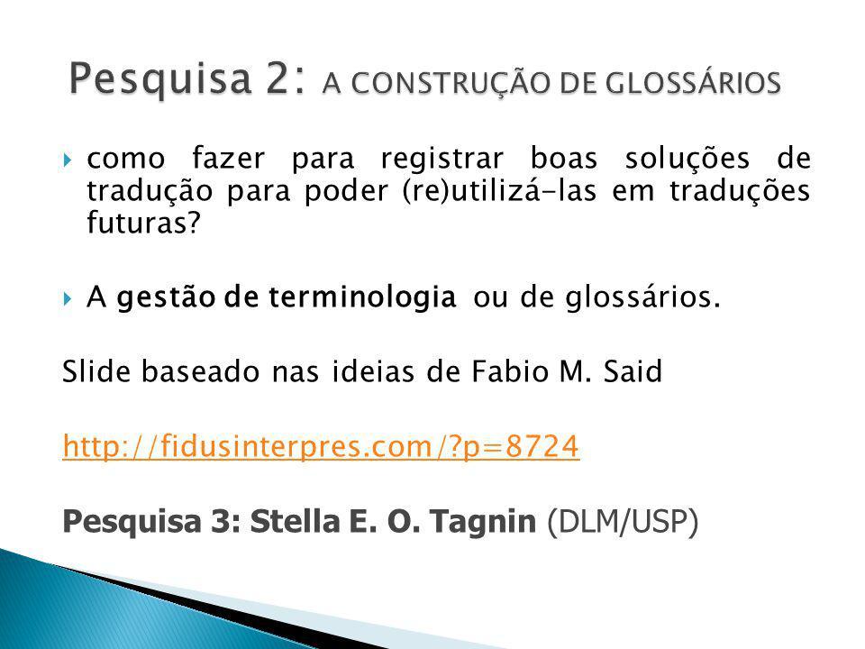 Pesquisa 2: A CONSTRUÇÃO DE GLOSSÁRIOS
