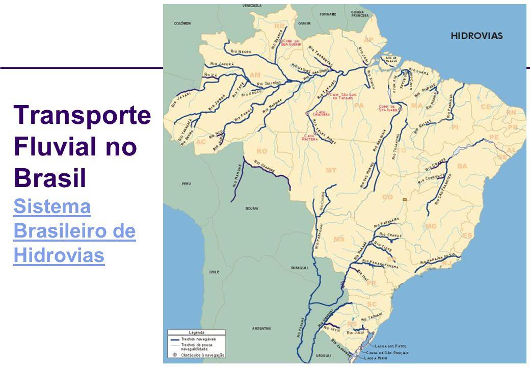 Transporte Fluvial no Brasil Sistema Brasileiro de Hidrovias