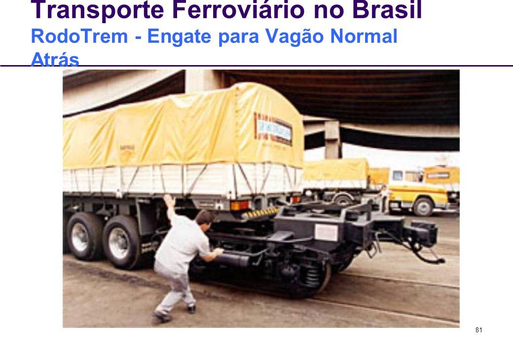 Transporte Ferroviário no Brasil RodoTrem - Engate para Vagão Normal Atrás
