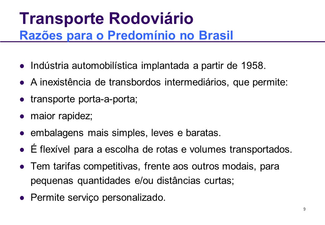 Transporte Rodoviário Razões para o Predomínio no Brasil