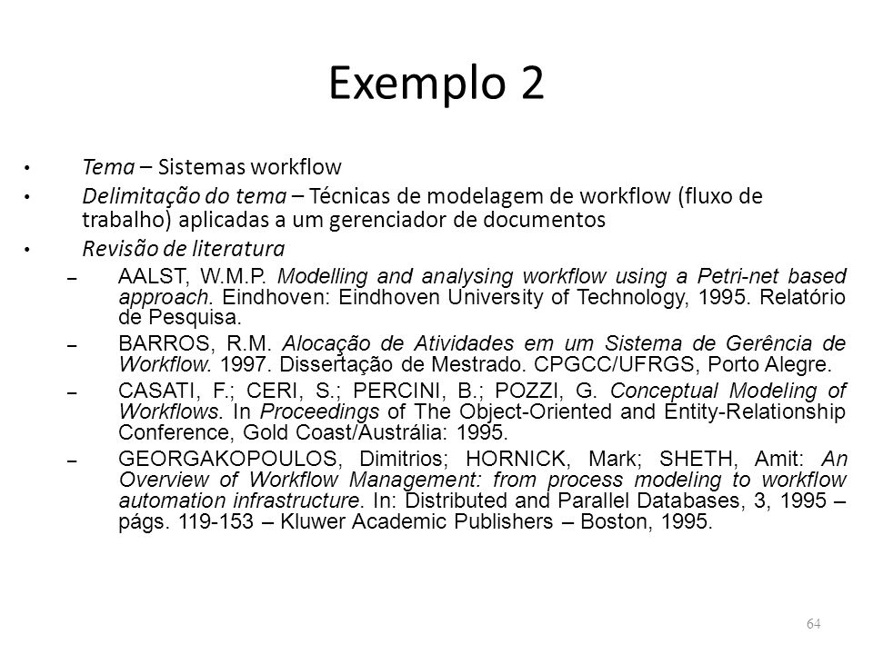 Exemplo 2 Tema – Sistemas workflow