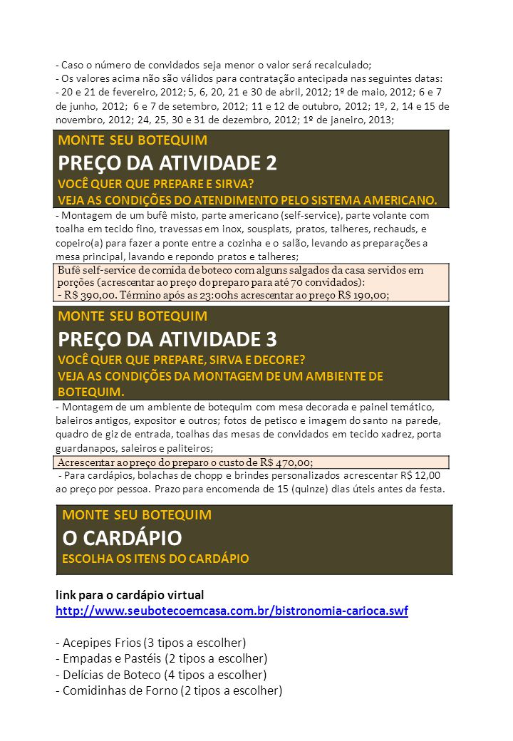 PREÇO DA ATIVIDADE 2 PREÇO DA ATIVIDADE 3 O CARDÁPIO