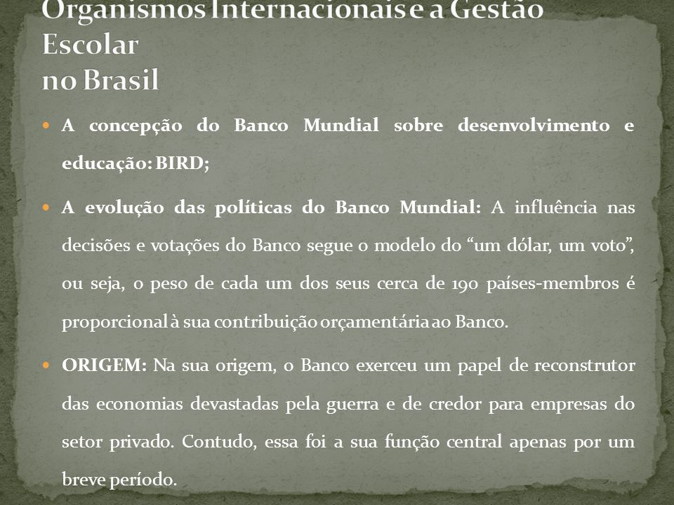 Organismos Internacionais e a Gestão Escolar no Brasil