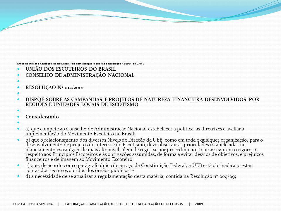 UNIÃO DOS ESCOTEIROS DO BRASIL CONSELHO DE ADMINISTRAÇÃO NACIONAL