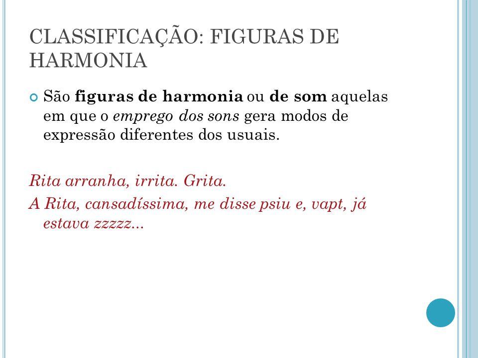 CLASSIFICAÇÃO: FIGURAS DE HARMONIA