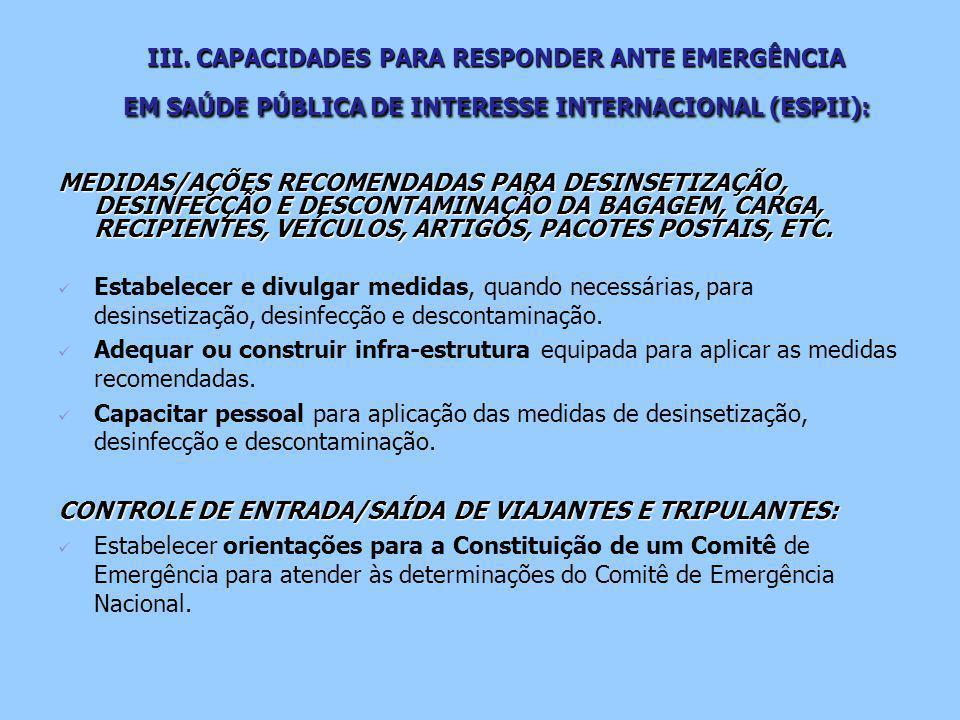 III. CAPACIDADES PARA RESPONDER ANTE EMERGÊNCIA EM SAÚDE PÚBLICA DE INTERESSE INTERNACIONAL (ESPII):