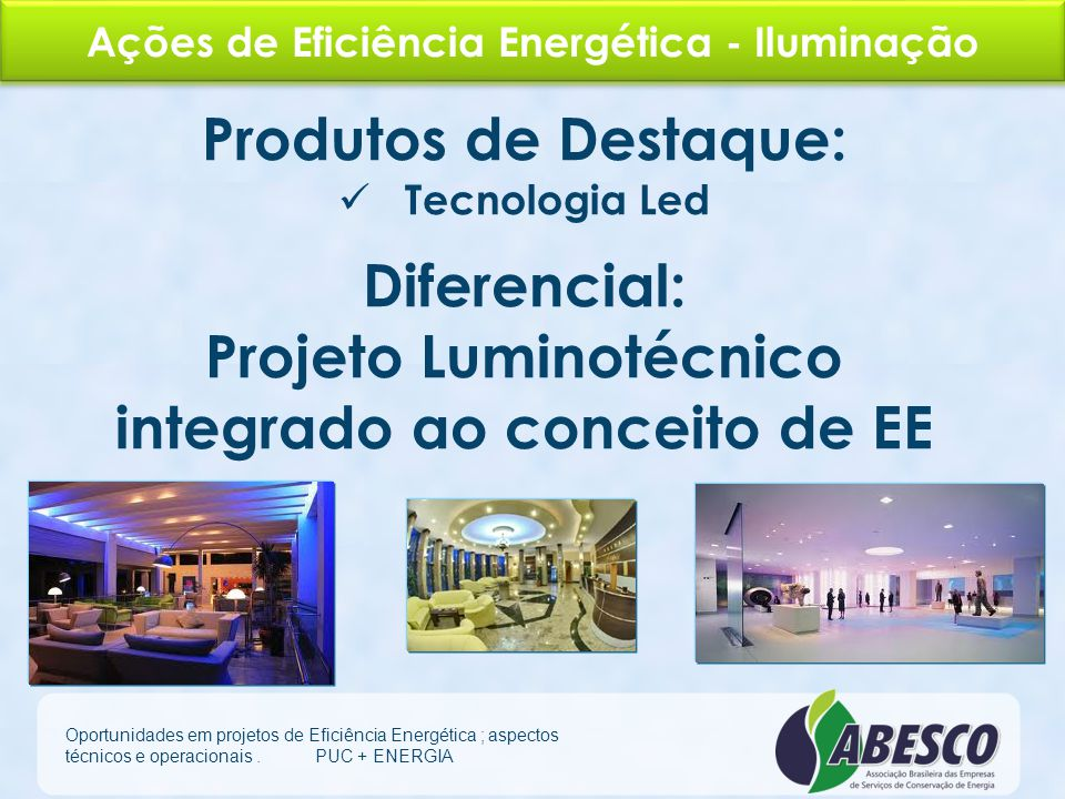 Projeto Luminotécnico integrado ao conceito de EE