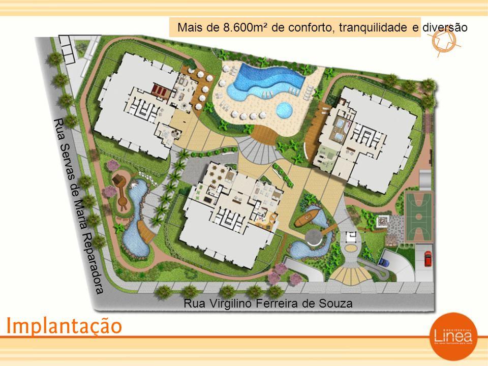 Implantação Mais de 8.600m² de conforto, tranquilidade e diversão