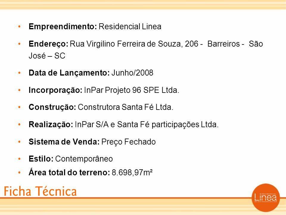 Ficha Técnica Empreendimento: Residencial Linea