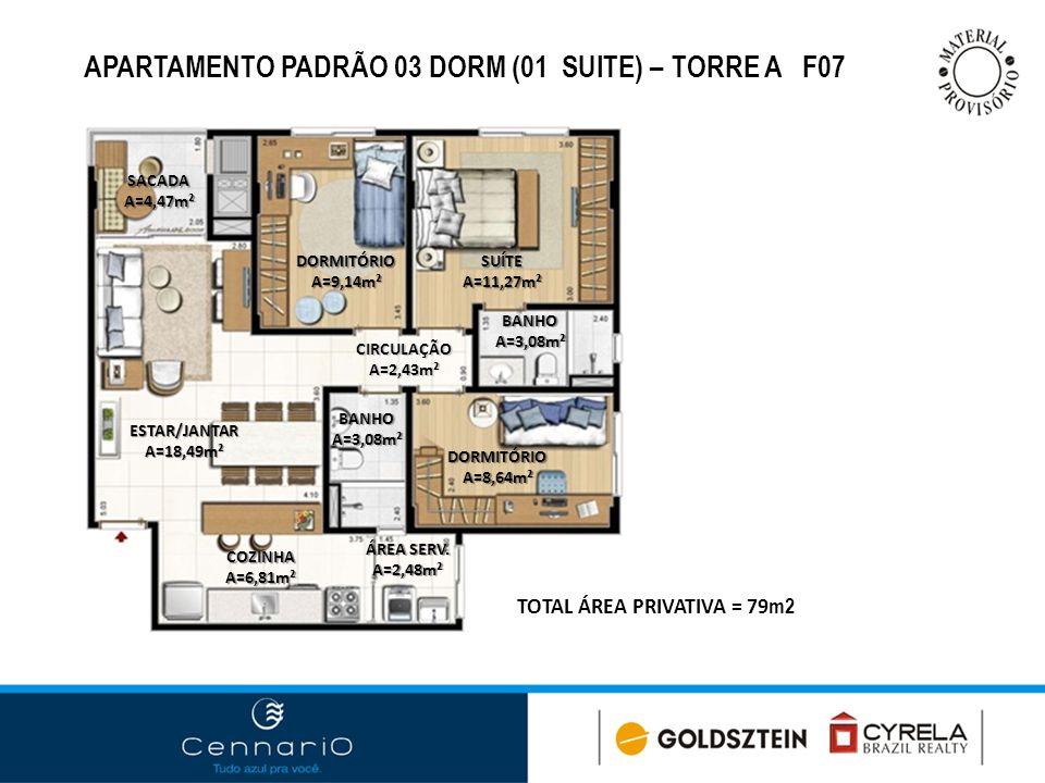 APARTAMENTO PADRÃO 03 DORM (01 SUITE) – TORRE A F07