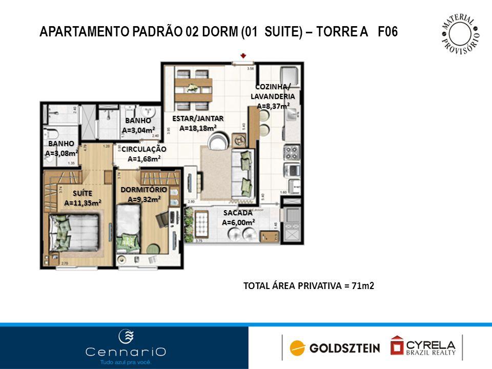 APARTAMENTO PADRÃO 02 DORM (01 SUITE) – TORRE A F06