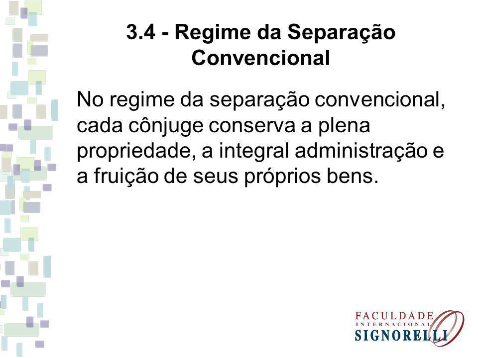 3.4 - Regime da Separação Convencional