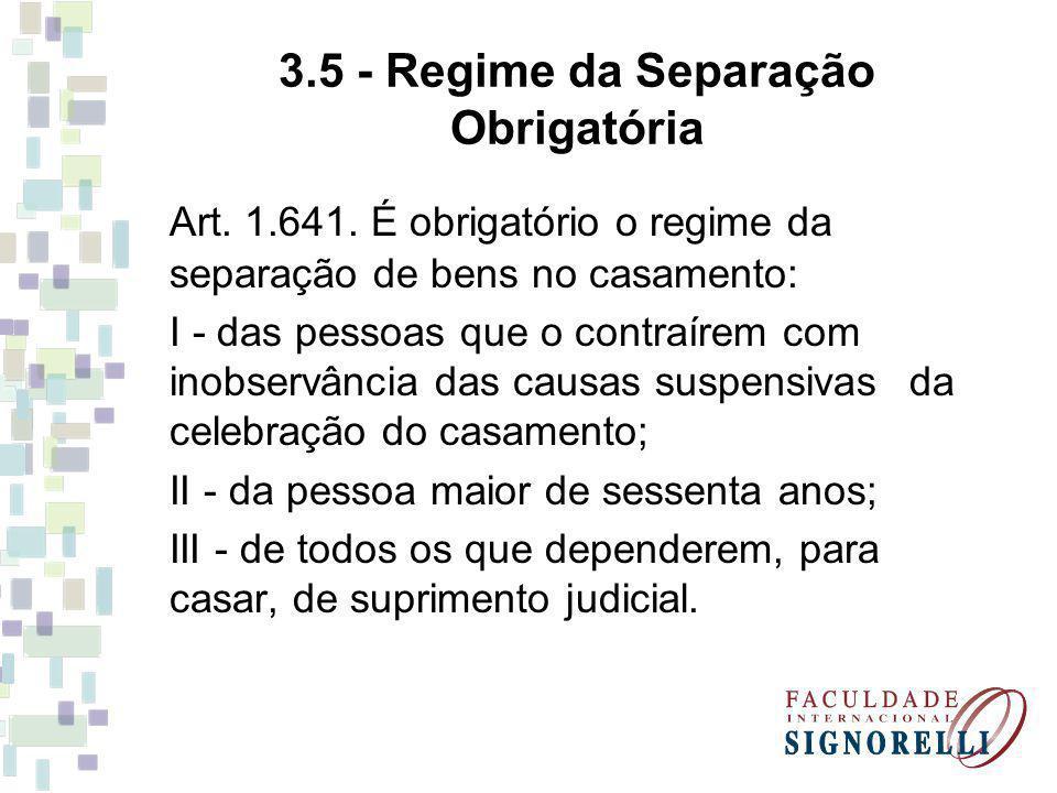 3.5 - Regime da Separação Obrigatória