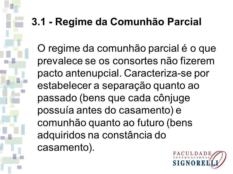 3.1 - Regime da Comunhão Parcial