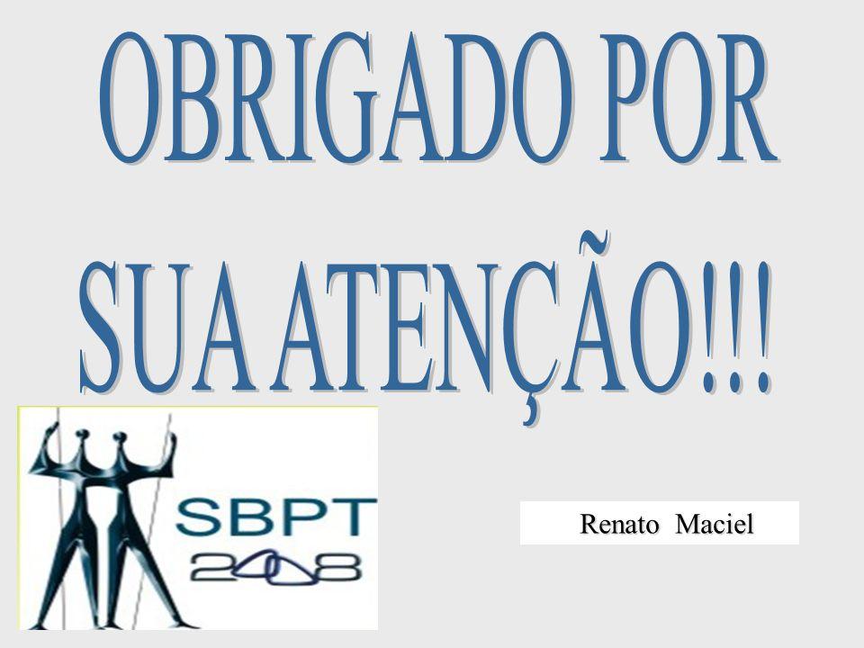 OBRIGADO POR SUA ATENÇÃO!!! Renato Maciel