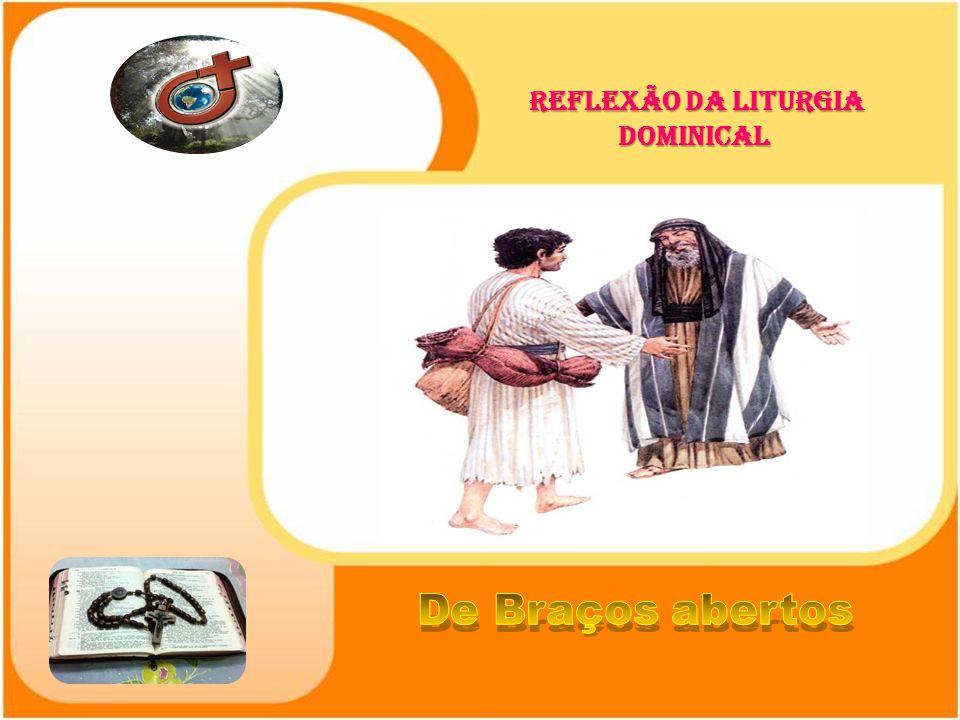 REFLEXÃO DA LITURGIA DOMINICAL