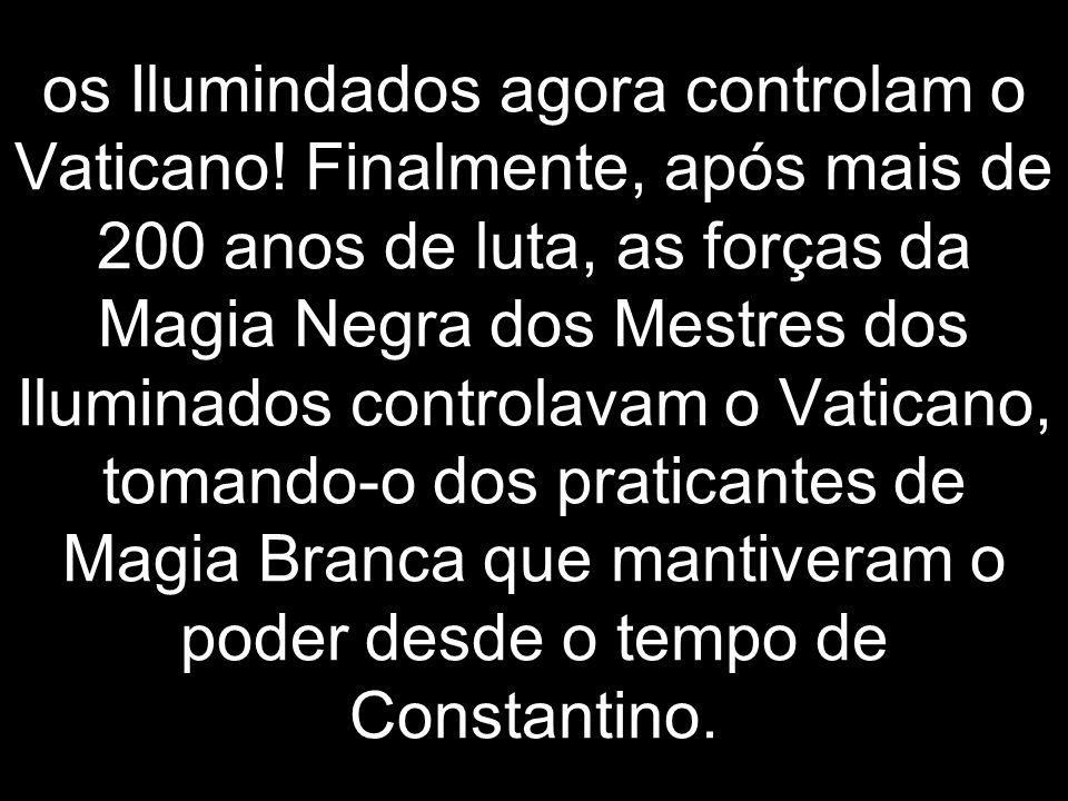 os Ilumindados agora controlam o Vaticano