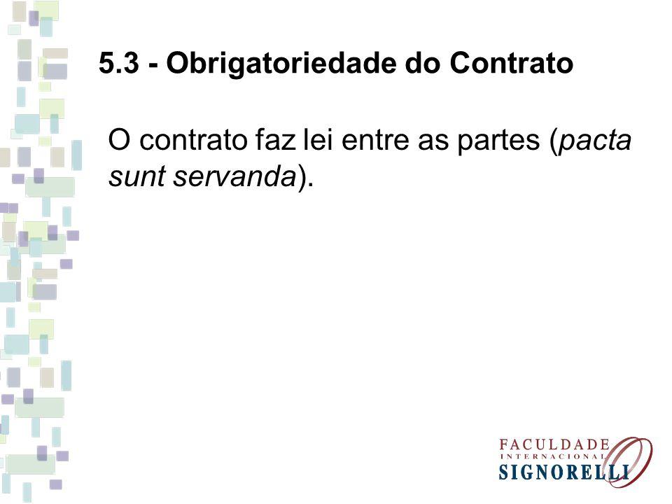 5.3 - Obrigatoriedade do Contrato
