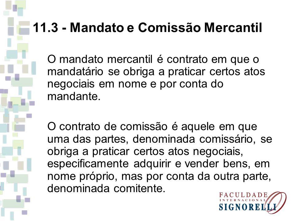 11.3 - Mandato e Comissão Mercantil