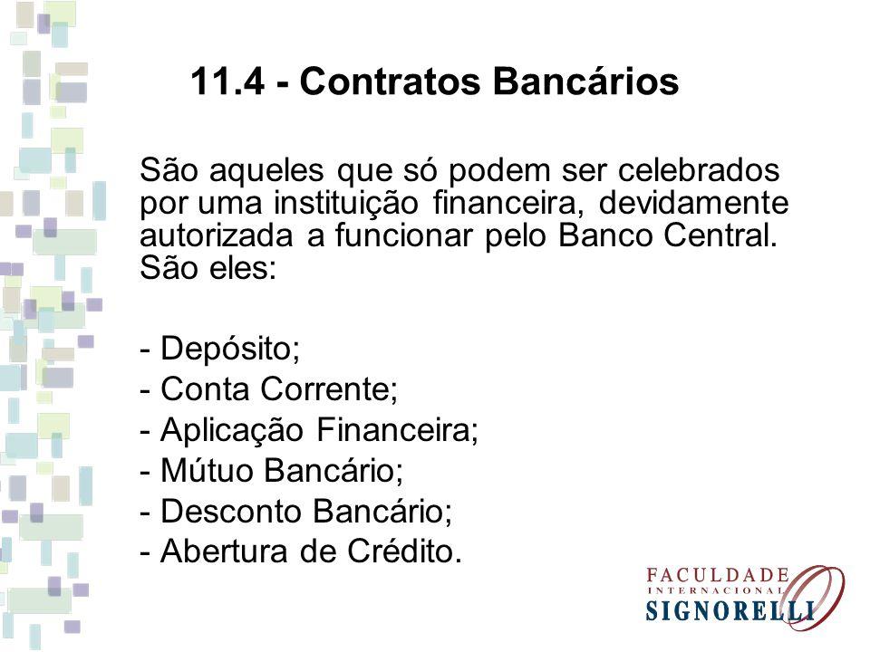 11.4 - Contratos Bancários