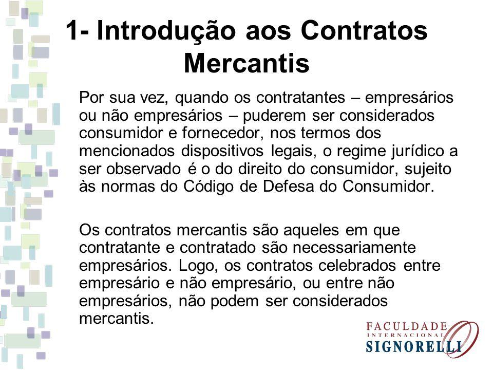 1- Introdução aos Contratos Mercantis