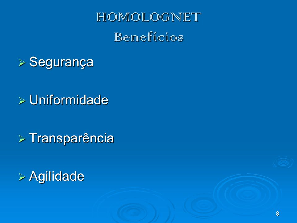 HOMOLOGNET Benefícios