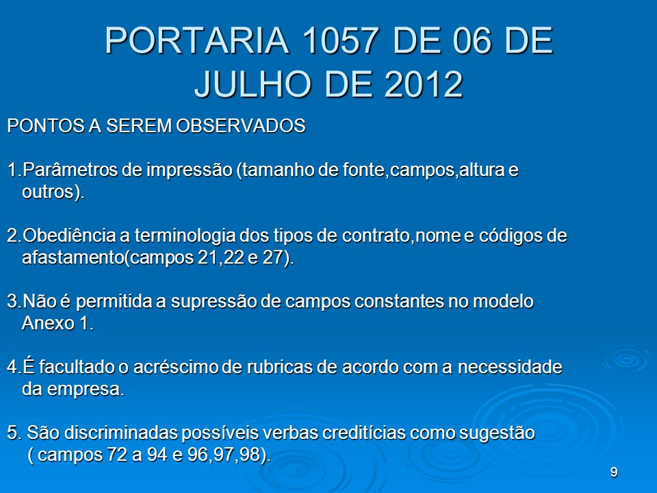 PORTARIA 1057 DE 06 DE JULHO DE 2012 PONTOS A SEREM OBSERVADOS