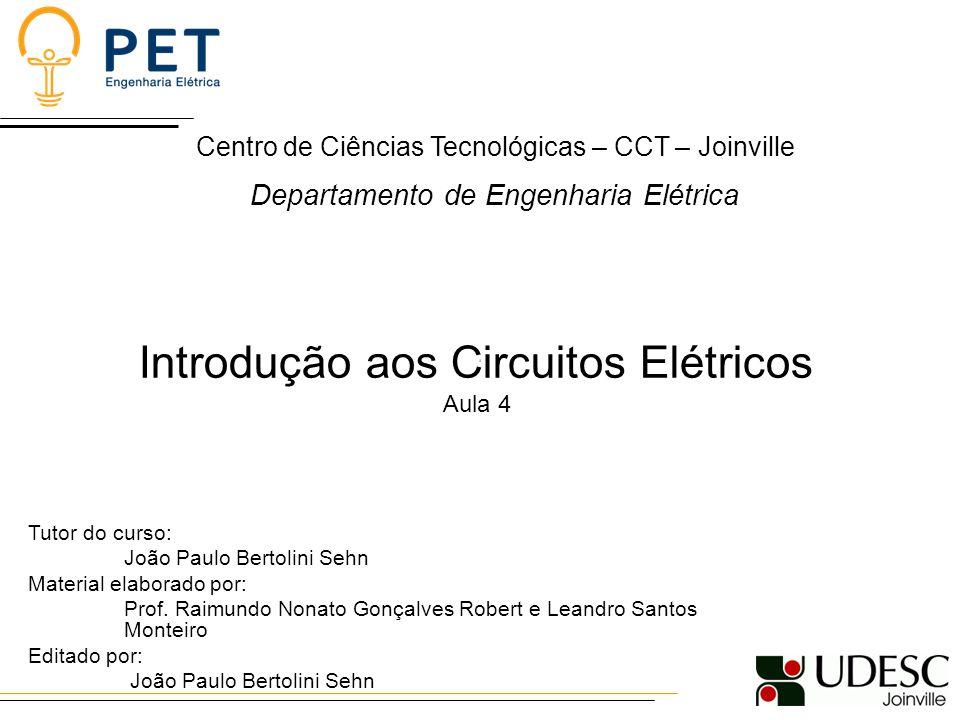 Introdução aos Circuitos Elétricos Aula 4