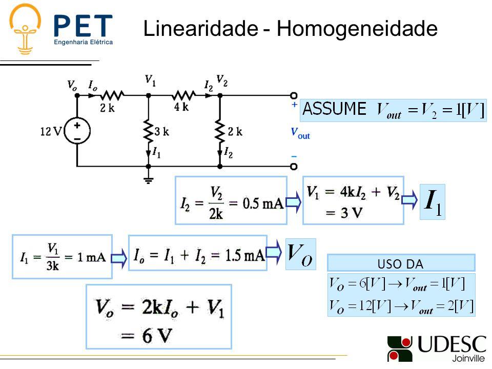 Linearidade - Homogeneidade